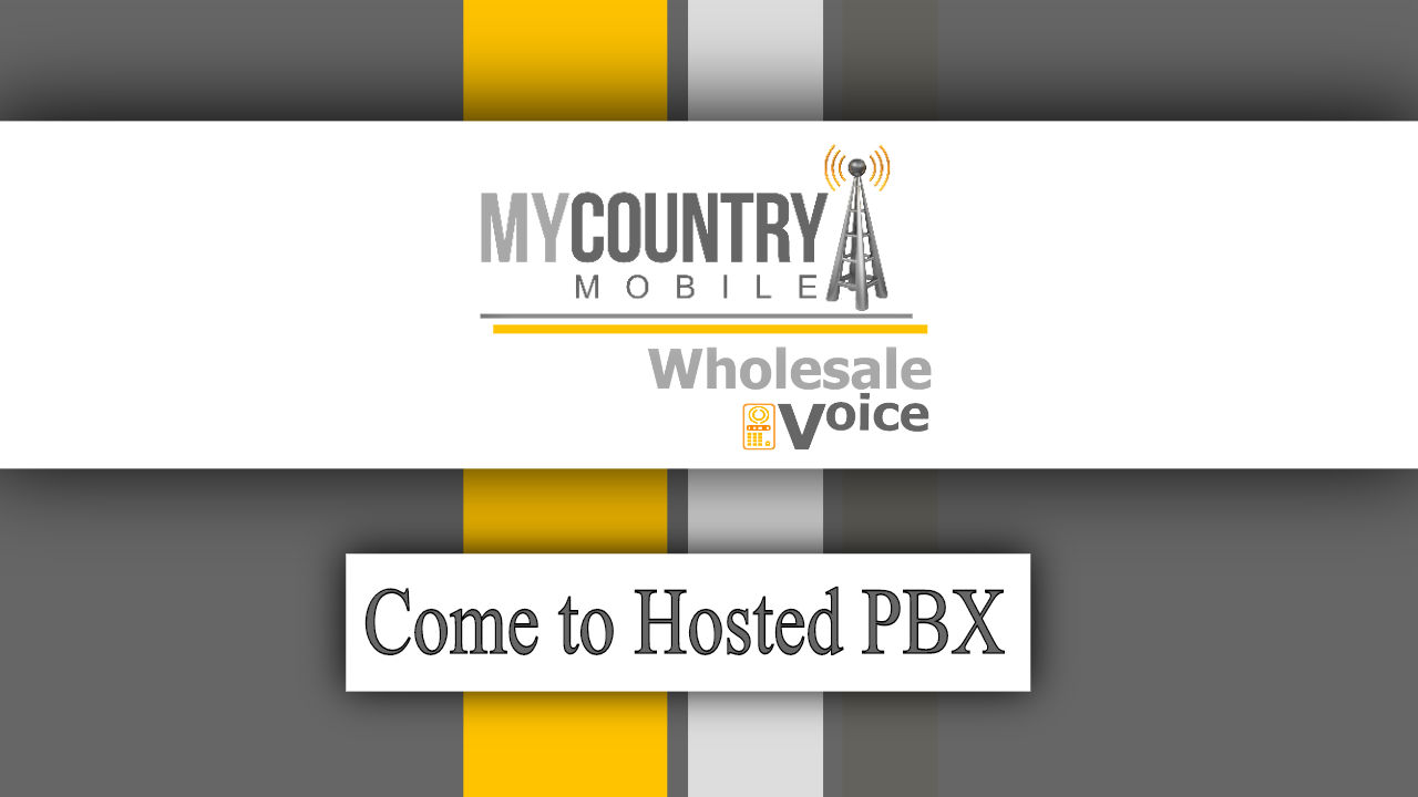 Come to Hosted PBX - My Country Mobile