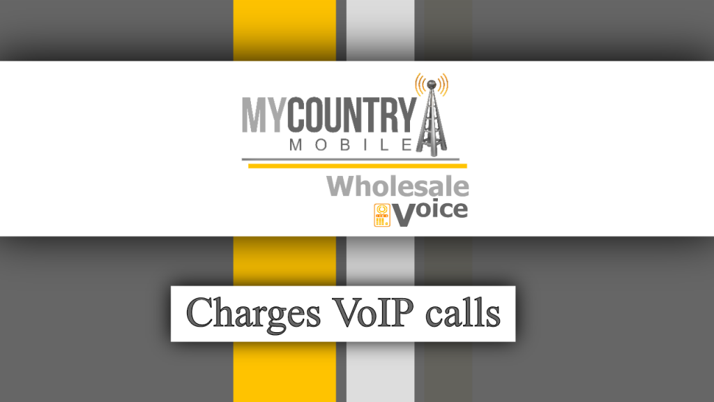 Charges VoIP calls - My Country Mobile