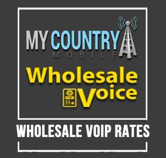 Wholesale Voip Rates - My Country Mobile