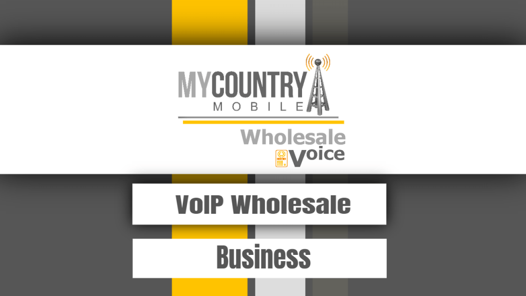 VoIP Wholesale Business - My Country Mobile
